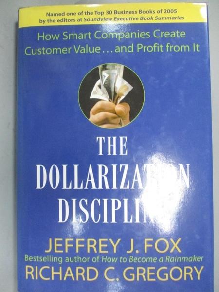 【書寶二手書T1/大學商學_YKD】The Dollarization Discipline-How to Translate..._Fox