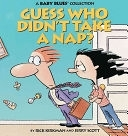 二手書博民逛書店 《Guess Who Didn t Take a Nap?》 R2Y ISBN:0836217152│Andrews McMeel Publishing