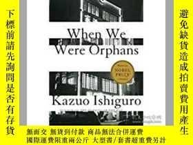 二手書博民逛書店When罕見We Were Orphans: A NovelY2