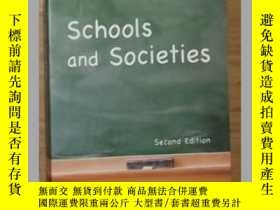 二手書博民逛書店英原版罕見Schools and Societies: Seco