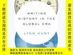 二手書博民逛書店Writing罕見History In The Global EraY364682 Lynn Hunt W.