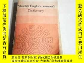 二手書博民逛書店SHORTER罕見ENGLISH LEARNER S DICTIONARY(外文)Y200392 Collin