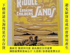 二手書博民逛書店《THE罕見RIDDLE OF THE ERSKING CHILDERS SANDS》(厄爾金奇爾德沙之謎 沙岸之