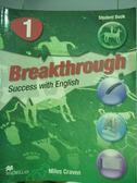 【書寶二手書T7/語言學習_PMV】Breakthrough Student Book1_Miles Craven_樣書