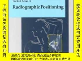 二手書博民逛書店Pocket罕見Atlas of Radiographic Positioning (Flexibook)-射線定