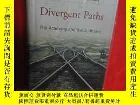 二手書博民逛書店Divergent罕見Paths: The Academy and the Judiciary (大32開,硬精裝