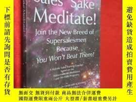 二手書博民逛書店For罕見Sales Sake Meditate! 【詳見圖】