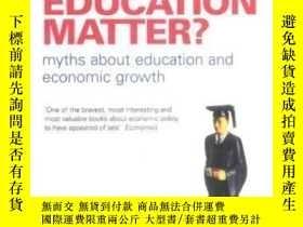 二手書博民逛書店Does罕見Education Matter?-教育重要嗎?Y436638 Alison Wolf Pengu