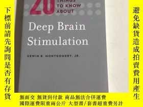 二手書博民逛書店20罕見things to know about deep brain stimulation 關於腦深部刺激的2