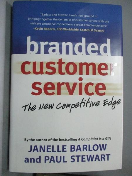 【書寶二手書T1/財經企管_QJP】Branded Customer Service-The New Competitive Edge_Barlow