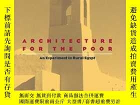 二手書博民逛書店Architecture罕見For The PoorY364153 Hassan Fathy Universi