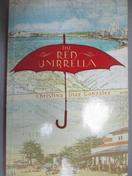 【書寶二手書T4/少年童書_GQ9】The Red Umbrella_Gonzalez, Christina Diaz