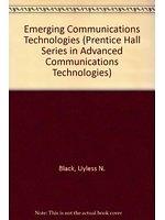 二手書博民逛書店 《Emerging communications technologies》 R2Y ISBN:0130515000│UylessBlack