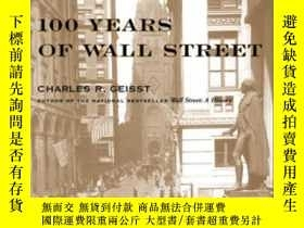 二手書博民逛書店100罕見Years Of Wall StreetY364153 Charles R. Geisst Mcgr