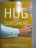 【書寶二手書T1/行銷_IIW】Hug Your Customers: Still the Proven Way to…