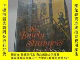 二手書博民逛書店The罕見Lonely strangers:孤獨的陌生人(外文)Y212829