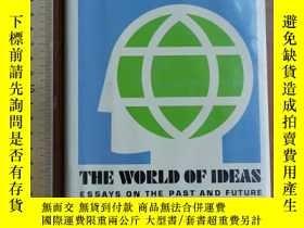 二手書博民逛書店The罕見world of ideas essays on the past and futureY32492