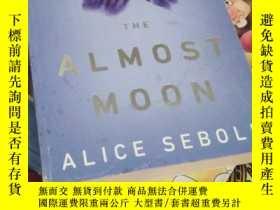 二手書博民逛書店The罕見Almost Moon 近月Y21066 Alice
