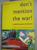 【書寶二手書T7/歷史_HNN】Don t Mention the War!_Stewart Ferris