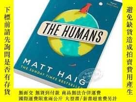 二手書博民逛書店馬特海格:我遇見了人類罕見英文原版 The Humans Matt Haig Canongate BooksY