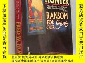 二手書博民逛書店RANSOM罕見FOR OUR SINSY5919 FRED W