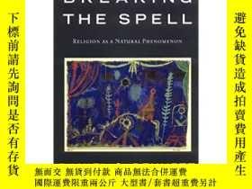 二手書博民逛書店Breaking罕見the Spell: Religion as