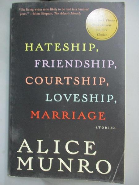 【書寶二手書T1/兩性關係_IPM】Hateship, Friendship, Courtship, Loveship, Marriage_Alice Munro