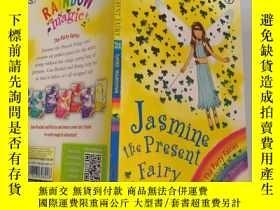 二手書博民逛書店rainbow罕見magic jasmine the present fairy 彩虹魔幻茉莉現在的仙女Y