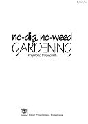 二手書博民逛書店 《No-dig, No-weed Gardening》 R2Y ISBN:0878576126│Rodale Books