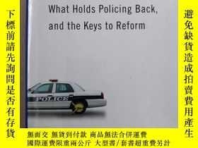 二手書博民逛書店Handcuffed罕見What Holds Policing