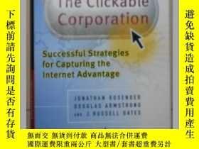 二手書博民逛書店英文原版罕見Clickable Corporation by J