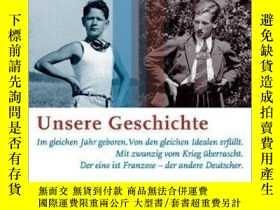 二手書博民逛書店Unsere罕見GeschichteY364682 August Graf Von Kageneck Pend