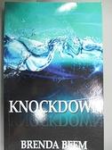 【書寶二手書T6/原文小說_BLX】Knockdown_Brenda Beem