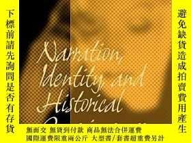 二手書博民逛書店敘事,身份和歷史意識罕見Narration, Identity,