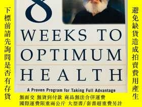 二手書博民逛書店Eight罕見Weeks to Optimum Health: