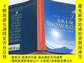二手書博民逛書店Fifty罕見Places to Ski and Snowboard Before You Die 滑雪和滑雪場