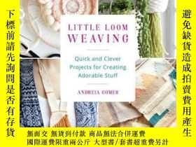 二手書博民逛書店Little罕見Loom WeavingY410016 Andreia Gomes Ulysses Press