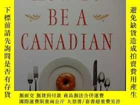 二手書博民逛書店HOW罕見TO BE A CANADIANY21144 Will