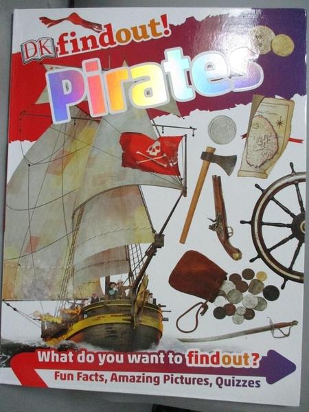 【書寶二手書T7/少年童書_QAW】(DK Find Out!) Pirates_DK