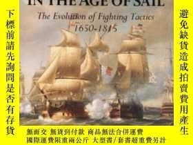 二手書博民逛書店Naval罕見Warfare In The Age Of Sail The Evolution Of Fighti