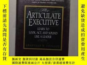 二手書博民逛書店英文原版罕見The Articulate Executive b