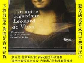 二手書博民逛書店Un罕見autre regard sur Léonard de