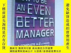 二手書博民逛書店How罕見to be an Even Better Manage