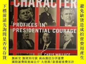 二手書博民逛書店Character:罕見Profiles in Presiden