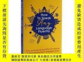 二手書博民逛書店如何流利地說任何語言罕見英文原版 How to Speak An