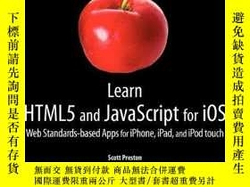二手書博民逛書店Learn罕見HTML5 and JavaScript for iOS: Web Standards-based