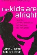 二手書《The Kids are Alright: How the Gamer Generation is Changing the Workplace》 R2Y ISBN:1422104354
