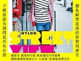 二手書博民逛書店Street罕見ViewY255562 Editors Of Nylon Magazine Universe