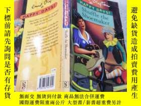 二手書博民逛書店happy罕見days : shuffle the shoemaker快樂的日子:洗牌鞋匠Y212829