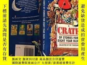 二手書博民逛書店a罕見crate of stories for eight year olds 一箱八歲孩子的故事Y20039